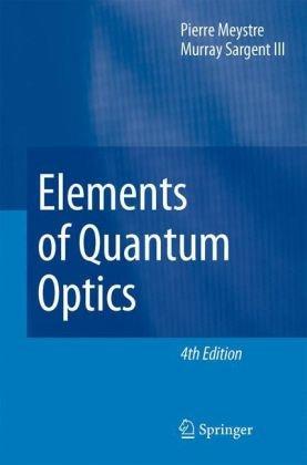 Elements of Quantum Optics  4th 2007 edition cover
