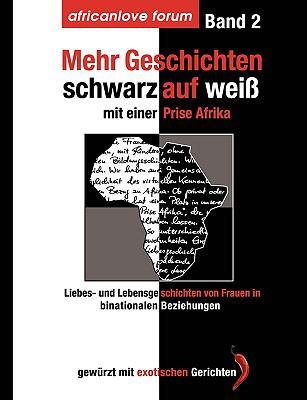 Mehr Geschichten - schwarz auf wei� Mit einer Prise Afrika N/A 9783839187098 Front Cover
