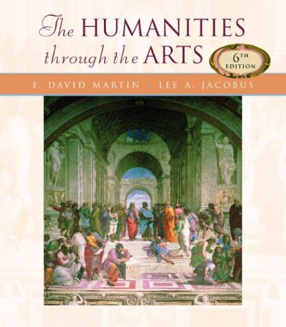 Humanities through the Arts  6th 2004 (Revised) edition cover