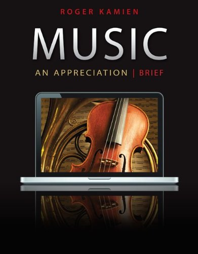 Music An Appreciation 7th 2011 (Brief Edition) 9780078025099 Front Cover