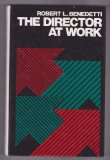 Director at Work  1st 1985 9780132149099 Front Cover