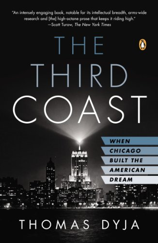 Third Coast When Chicago Built the American Dream N/A edition cover