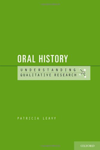 Oral History Understanding Qualitative Research  2011 edition cover