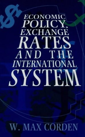 Economic Policy, Exchange Rates and the International System N/A edition cover