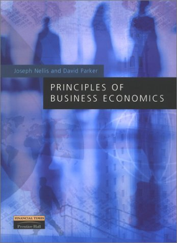Principles of Business Economics   2002 9780273646099 Front Cover