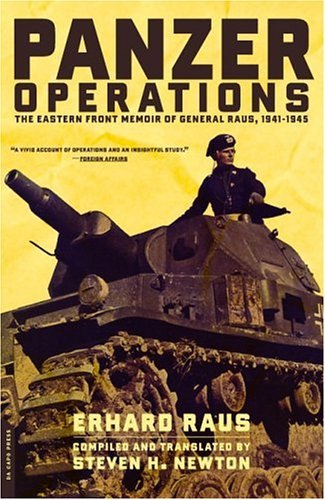 Panzer Operations The Eastern Front Memoir of General Raus, 1941-1945  2003 edition cover