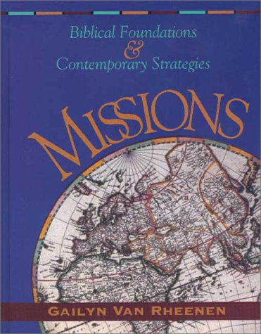 Missions Biblical Foundations and Contemporary Strategies  1996 edition cover