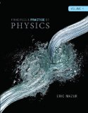 Principles and Practice of Physics Volume 1 (Chs. 1-21)   2015 9780321961099 Front Cover