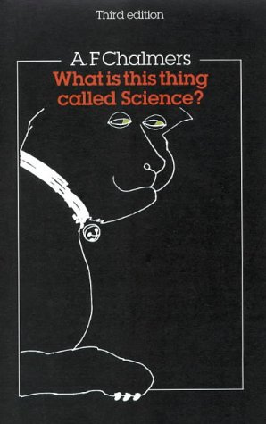 What Is This Thing Called Science?  3rd 1999 (Revised) 9780335201099 Front Cover