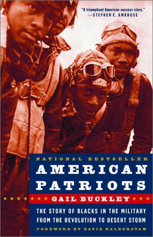 American Patriots The Story of Blacks in the Military from the Revolution to Desert Storm  2002 edition cover