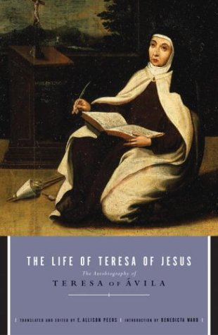 Life of Teresa of Jesus The Autobiography of Teresa of Avila  2004 edition cover