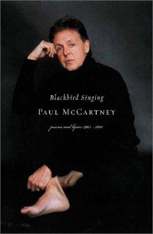 Blackbird Singing Poems and Lyrics, 1965-2001  2002 (Reprint) edition cover