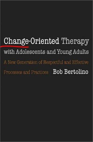 Change Oriented Therapy with Adolescents and Young Adults   2003 9780393704099 Front Cover
