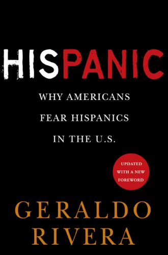 HisPanic Why Americans Fear Hispanics in the U. S. N/A 9780451226099 Front Cover