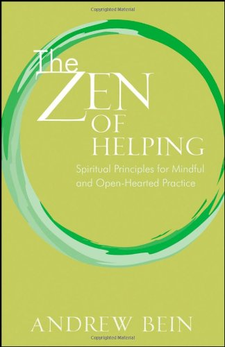 Zen of Helping Spiritual Principles for Mindful and Open-Hearted Practice  2008 edition cover