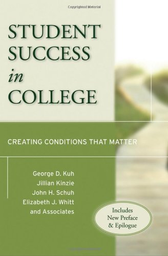 Student Success in College Creating Conditions That Matter  2005 edition cover