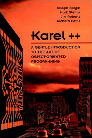 Karel++ A Gentle Introduction to the Art of Object-Oriented Programming  1997 edition cover