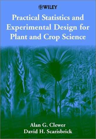 Practical Statistics and Experimental Design for Plant and Crop Science   2001 edition cover