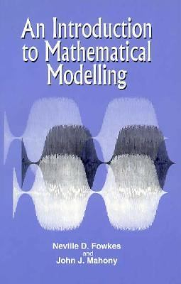 Introduction to Mathematical Modeling   1994 9780471943099 Front Cover