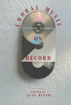 Choral Music on Record   1991 9780521363099 Front Cover