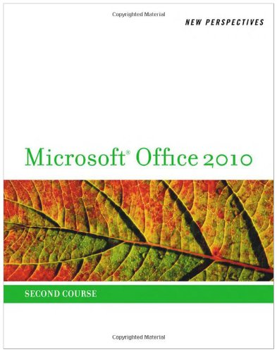 New Perspectives on Microsoft Office 2010, Second Course   2011 9780538743099 Front Cover