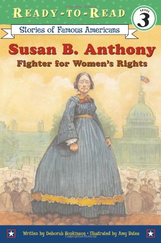 Susan B. Anthony Fighter for Women's Rights  2005 edition cover