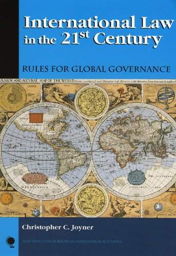 International Law in the 21st Century Rules for Global Governance  2005 edition cover