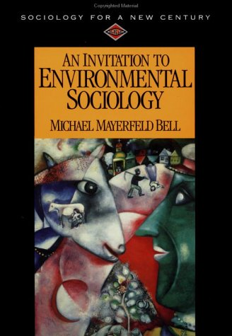 Invitation to Environmental Sociology   1998 9780761985099 Front Cover