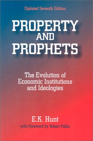 Property and Prophets The Evolution of Economic Institutions and Ideologies 7th 2003 (Revised) edition cover