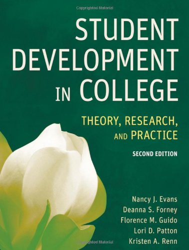 Student Development in College Theory, Research, and Practice 2nd 2010 9780787978099 Front Cover