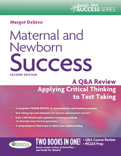 Maternal and Newborn Success A Q and a Review Applying Critical Thinking to Test Taking 2nd (Revised) 9780803638099 Front Cover