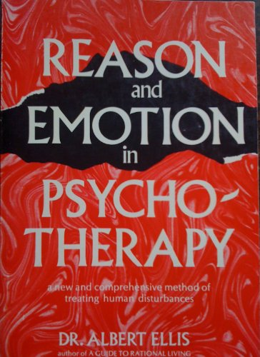 Reason and Emotion in Psychotherapy A Comprehensive Method of Treating Human Disturbances  1962 edition cover