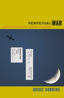 Perpetual War Cosmopolitanism from the Viewpoint of Violence  2012 edition cover