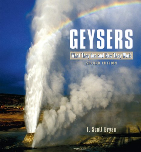 Geysers What They Are and How They Work 2nd 2005 (Revised) edition cover