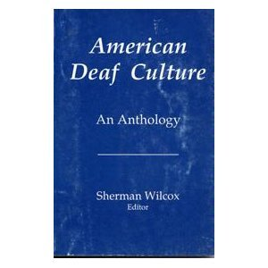 American Deaf Culture : An Anthology 1st edition cover