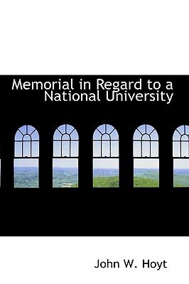 Memorial in Regard to a National University:   2009 edition cover
