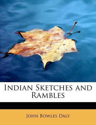 Indian Sketches and Rambles N/A 9781115602099 Front Cover