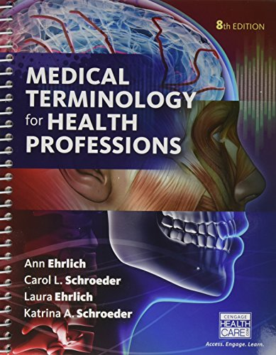 Medical Terminology for Health Professions + Mindtap Medical Terminology, 2 Term - 12 Months Access Card:   2016 9781337123099 Front Cover