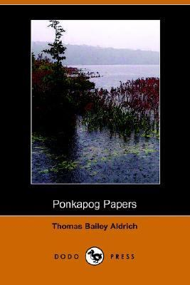 Ponkapog Papers  N/A 9781406506099 Front Cover