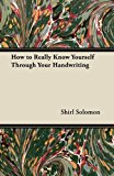 How to Really Know Yourself Through Your Handwriting  0 edition cover