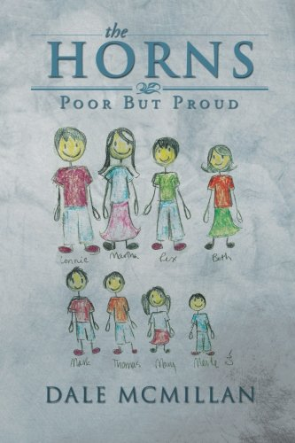 The Horns: Poor but Proud  2013 9781483637099 Front Cover