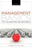 Management Basics for Information Professionals:   2013 edition cover