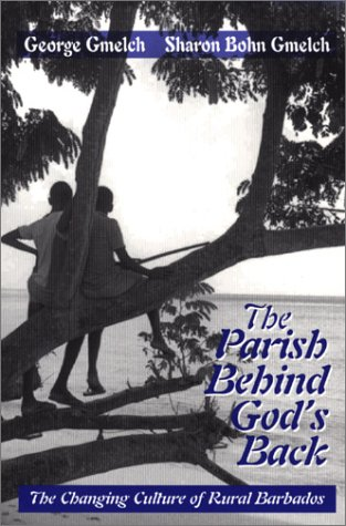Parish Behind God's Back The Changing Culture of Rural Barbados  1997 edition cover