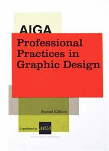AIGA Professional Practices in Graphic Design  2nd 2008 edition cover