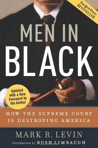 Men in Black How the Supreme Court Is Destroying America N/A edition cover