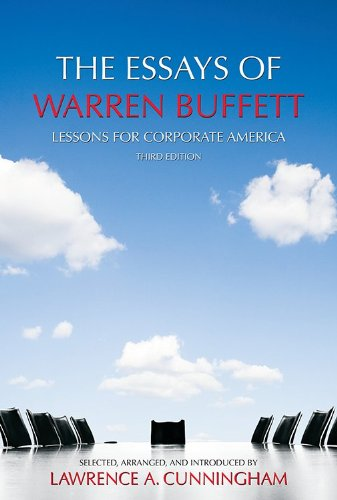 Essays of Warren Buffett Lessons for Corporate America 3rd edition cover