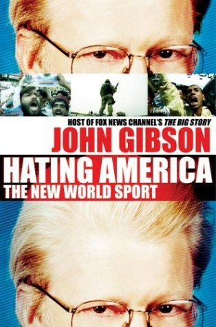 Hating America The New World Sport  2004 9780060580100 Front Cover