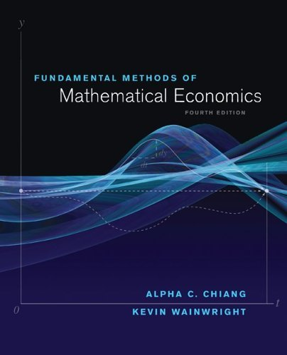 Fundamental Methods of Mathematical Economics  4th 2005 (Revised) 9780070109100 Front Cover
