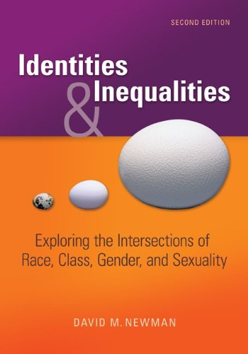Identities and Inequalities Exploring the Intersections of Race, Class, Gender, and Sexuality 2nd 2012 edition cover
