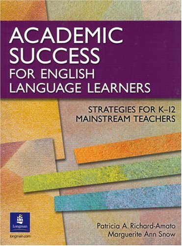 Academic Success for English Language Learners Strategies for K-12 Mainstream Teachers  2005 edition cover